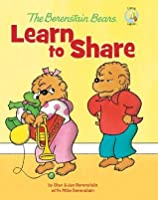The Berenstain Bears: Sister Bear Learns to Share (Berenstain Bears)
