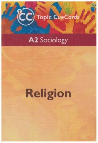 A2 Sociology: Religion Topic Cue Cards  by  Steve Chapman