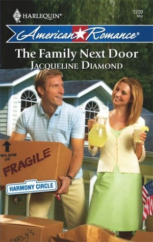 The Family Next Door (Harlequin American Romance Series)  by  Jacqueline Diamond