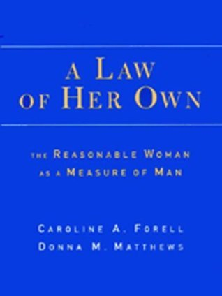 A Law of Her Own Caroline Forell