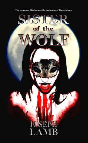 Sister of the Wolf  by  Joseph Lamb