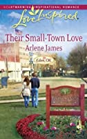 Their Small-Town Love (Mills & Boon Love Inspired) (Eden, OK - Book 3)