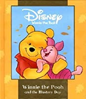 Winnie the Pooh and the Blustery Day (Disney Book of the Film)