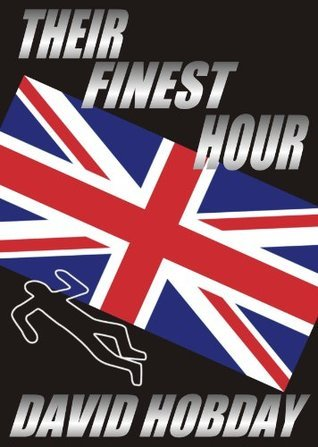 Their Finest Hour David Hobday