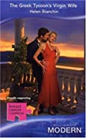 The Greek Tycoon's Virgin Wife (Greek Tycoons) (Modern Romance, #697)