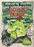 Fungus the Bogeyman Plop Up Book