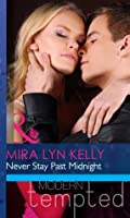 Never Stay Past Midnight (Mills & Boon RIVA)