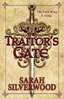Traitor's Gate: The Nowhere Chronicles Book Two