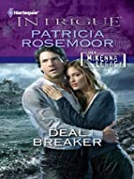 Deal Breaker (The McKenna Legacy) (Harlequin Intrigue #1292)