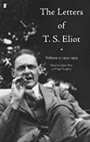 The Letters of T. S. Eliot Volume 2: 1923-1925: 1923-28 v. 2