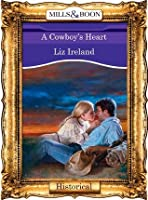 A Cowboy's Heart (Mills & Boon Vintage 90s Historical)