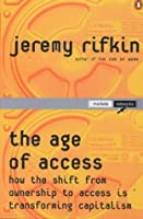 The Age Of Access: How The Shift From Ownership To Access Is Transforming Modern Life
