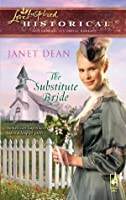 The Substitute Bride (Mills & Boon Love Inspired Historical)