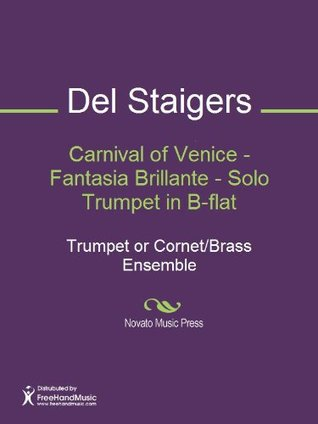 Carnival of Venice: Solo Cornet and Concert Band, Conductor Score & Parts  by  Del Staigers