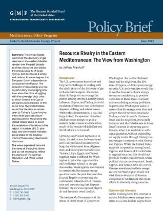 Resource Rivalry in the Eastern Mediterranean: The View from Washington Jeffrey Mankoff