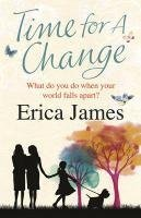 Time for a Change. Erica James
