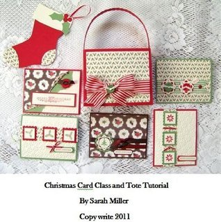 Christmas Card Class and Tote Tutorial  by  Sarah Miller