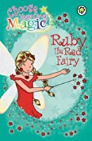 Ruby the Red Fairy (Rainbow Magic: Choose Your Own Magic, #1)