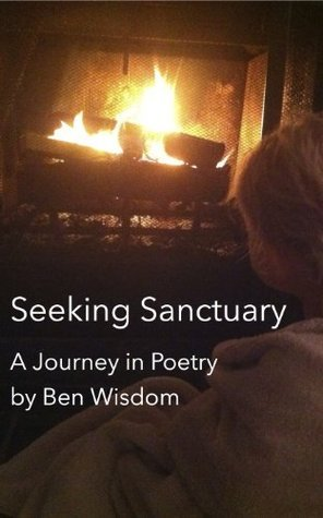 Seeking Sanctuary  by  Ben Wisdom