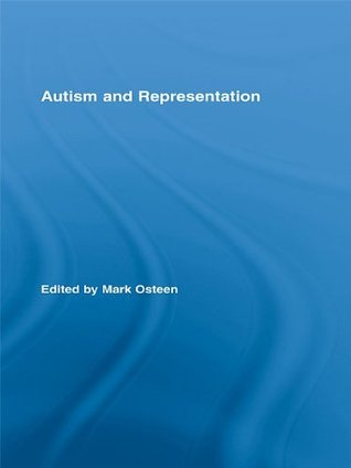 Autism and Representation Mark Osteen