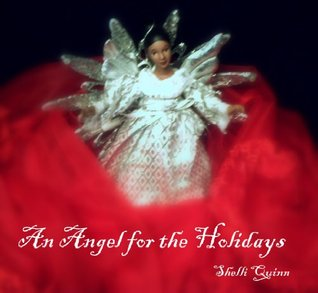 An Angel for the Holidays  by  Shelli Quinn