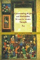 Commanding Right And Forbidding Wrong In Islamic Thought  by  Michael Alan Cook
