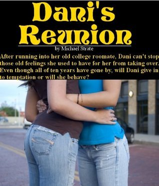 Danis Reunion  by  Michael Strate