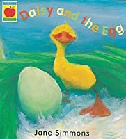 Daisy And The Egg (Orchard picturebooks)