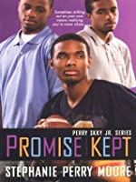 Promise Kept (Perry Skky Jr.)