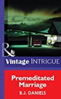 Premeditated Marriage (Mills & Boon Vintage Intrigue)