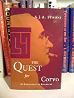 The Quest For Corvo: An Experiment In Biography