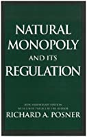 Natural Monopoly and Its Regulation