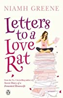 Letters to a Love Rat. Niamh Greene