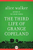 The Third Life of Grange Copeland (Open Road)
