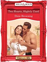 Two Hearts, Slightly Used (Mills & Boon Vintage Desire)