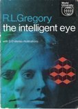 Intelligent Eye  by  Richard Langton Gregory