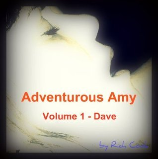 Adventurous Amy - Dave  by  Rich Cook