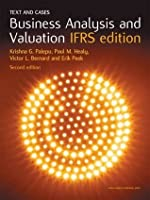 Business Analysis and Valuation:  Text and Cases