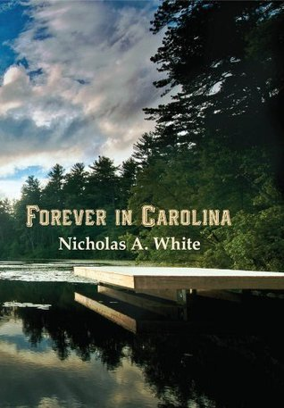 Forever In Carolina  by  Nicholas White