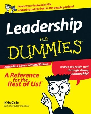 Leadership For Dummies  by  Kris Cole