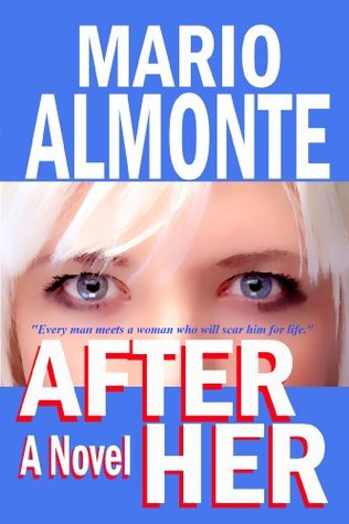 After Her  by  Mario Almonte
