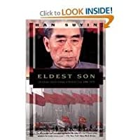 Eldest Son: Zhou Enlai And The Making Of Modern China