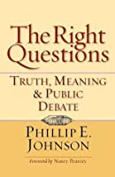 The Right Questions: Truth, Meaning & Public Debate