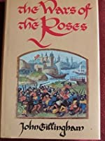 The Wars Of The Roses: Peace And Conflict In Fifteenth Century England