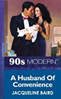 A Husband Of Convenience (Mills & Boon Vintage 90s Modern)