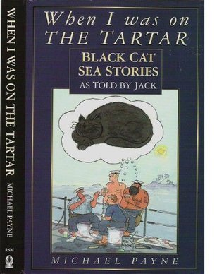 When I Was On The Tartar... Michael Payne