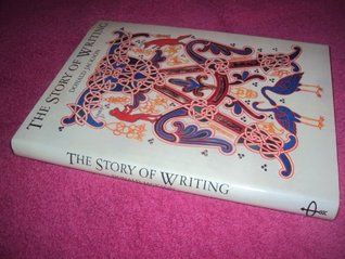 Story of Writing  by  Donald Jackson