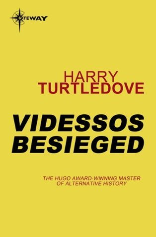Videssos Besieged (Time of Troubles, #4)  by  Harry Turtledove