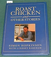 Roast Chicken and Other Stories (A Recipe Book)
