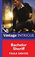 Bachelor Sheriff (Mills & Boon Intrigue) (Cooper Justice - Book 4)
